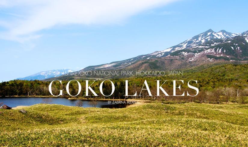 Travel Diary: Shiretoko Goko-lakes (知床五湖) , Shiretoko National Park, Hokkaido,Japan