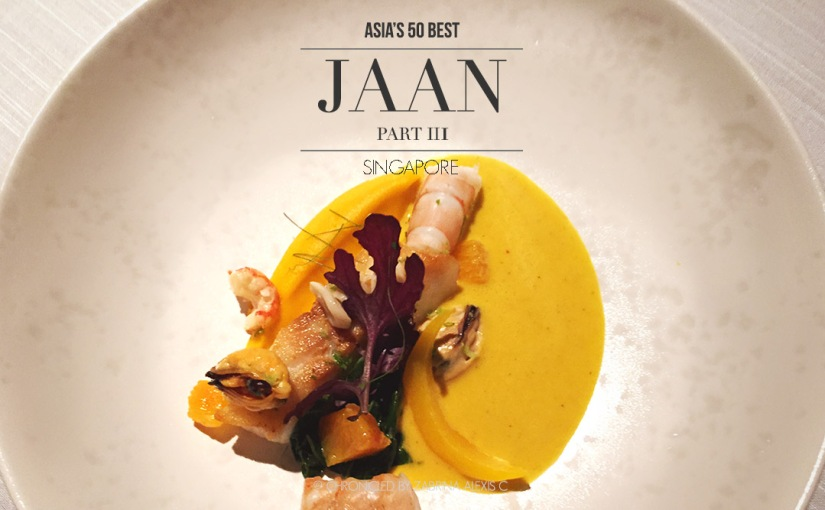 Asia's 50 Best: Jaan, Singapore (Part 3, Main Courses)