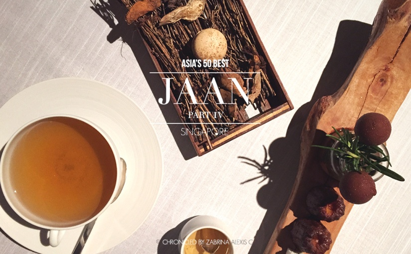 Asia's 50 Best: Jaan, Singapore (Part 4, Desserts & Finishing Touches)